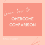 How to overcome comparison